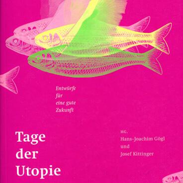 Susanne Bosch - Tage der Utopie